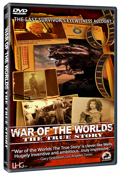 WAR OF THE WORLDS THE TRUE STORY now on DVD!